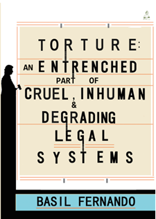 WORLD: A New Book - Torture: as an entrenched part of Cruel, Inhuman & Degrading Legal Systems